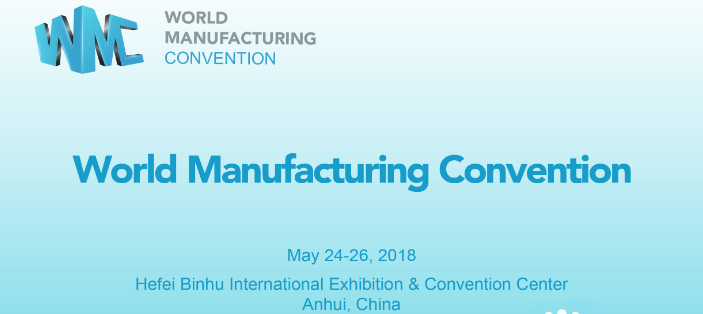 """3D-Netzwerk bei der """"World Manufacturing Convention"""" vom 24.-26.5.2018 in Hefei/China"""