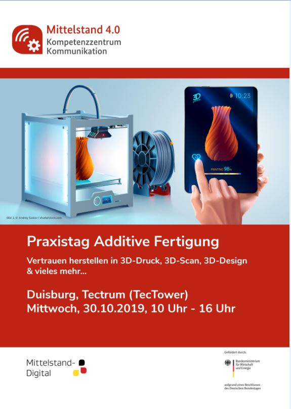 "Praxistag ""Additive Fertigung"" am 30.10.2019 in Duisburg"