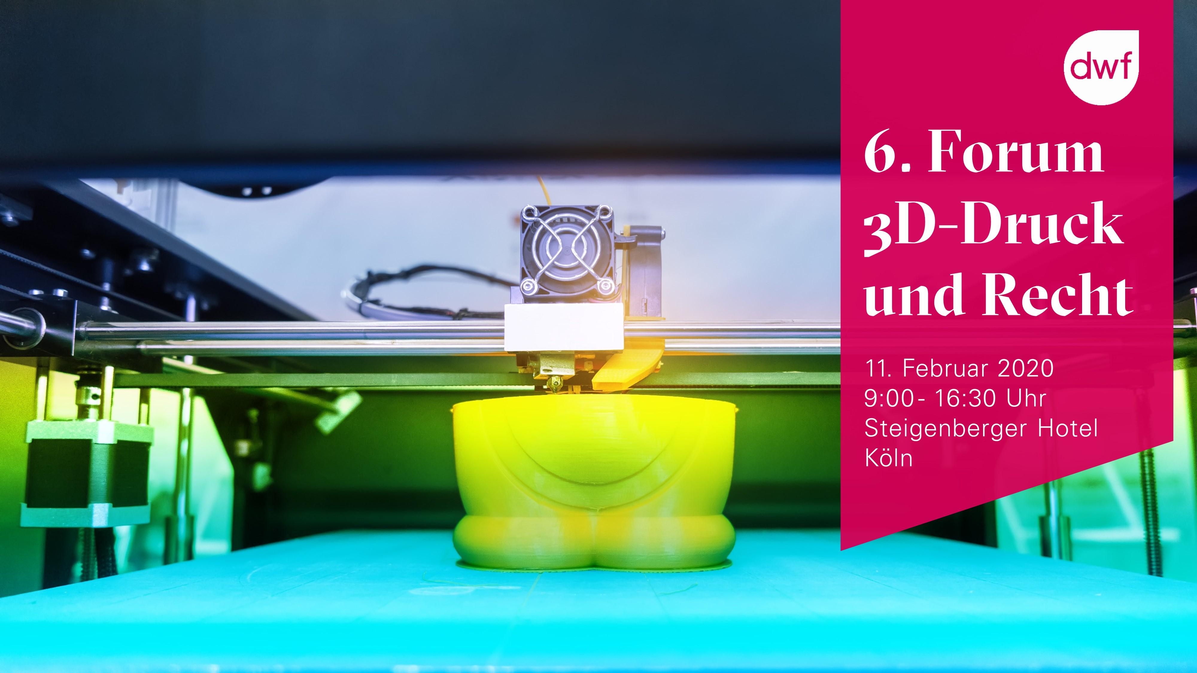 6. Forum 3D-Druck und Recht