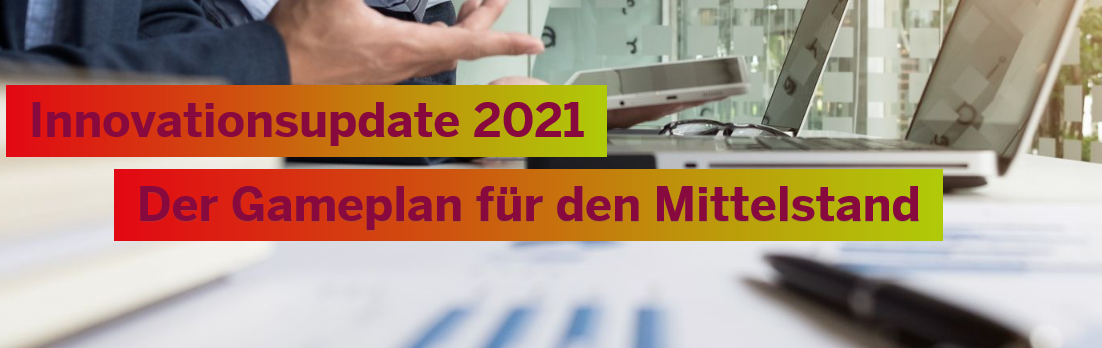 Online-Workshop: Innovationsupdate 2021 – Der Gameplan für den Mittelstand