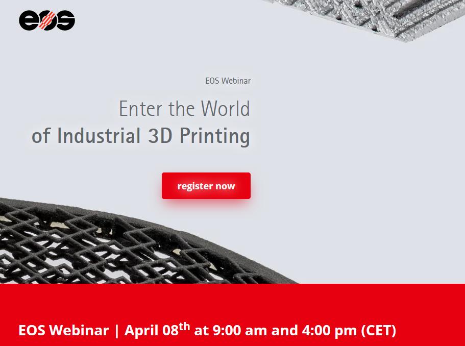 Enter the World of 3D Printing – Webinar unseres 3D-Netzwerk Mitgliedes EOS