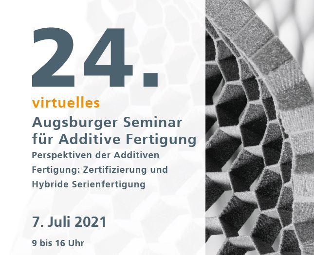 24. Augsburger Seminar für Additive Fertigung